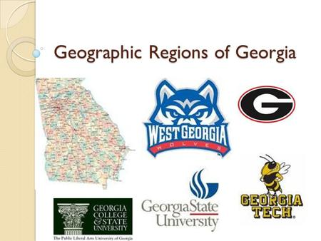 Geographic Regions of Georgia. Blue Ridge Mountains I am located in the Northeastern part of Georgia! I am made up of mountains, ridges, and basins!