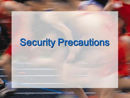 Security Precautions. Common Security Problems ShopliftingShoplifting PilferagePilferage BurglaryBurglary RobberyRobbery FraudFraud.