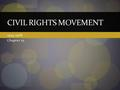 1954-1968 Chapter 25 CIVIL RIGHTS MOVEMENT. Origins of the Movement African Americans won court victories, increased their voting power, and began using.