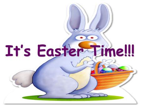 It's Easter Time!!! I'm the Easter Bunny! Let's learn about Easter…