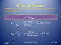 Effect of Pressure Copyright © 2011 Pearson Canada Inc. Slide 1 of 46 General Chemistry: Chapter 13 William Henry found that the solubility of a gas increases.