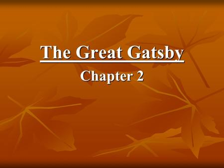 The Great Gatsby Chapter 2. Question #1 Describe the setting of the valley of the ashes where George and Myrtle live. What aspects of the setting imply.