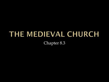 Chapter 8.3.  Converted people to Christianity  Some women married pagan kings to convert them  Clothilde persuaded husband Clovis of Franks  Parish.