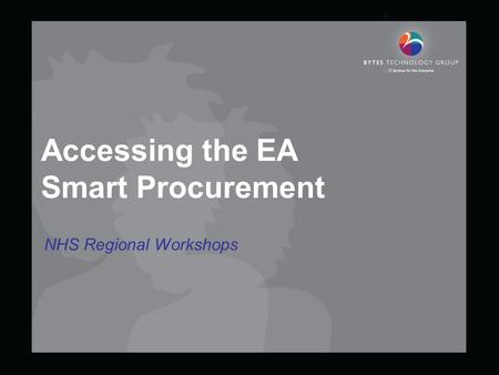 Accessing the EA Smart Procurement NHS Regional Workshops.