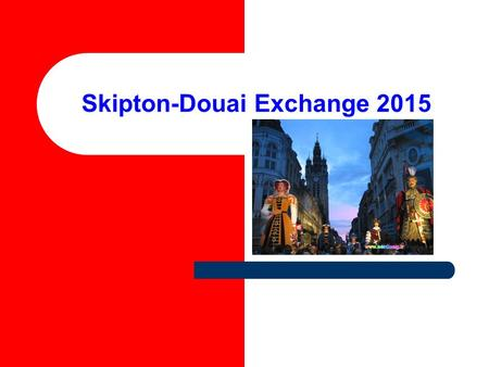 Skipton-Douai Exchange 2015. Agenda 1.Welcome to the Douai Exchange 2.Staffing 3.Administration 4. Programme of activities 5. Keeping in touch 6. Kit.