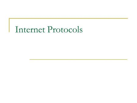 Internet Protocols. Address Resolution IP Addresses are not recognized by hardware. If we know the IP address of a host, how do we find out the hardware.