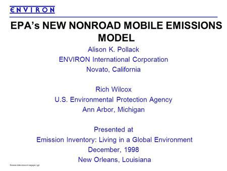 Presents/slides/alison/awmapaper1.ppt Alison K. Pollack ENVIRON International Corporation Novato, California Rich Wilcox U.S. Environmental Protection.