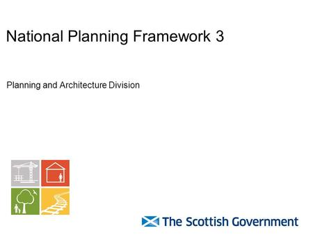 National Planning Framework 3 Planning and Architecture Division.