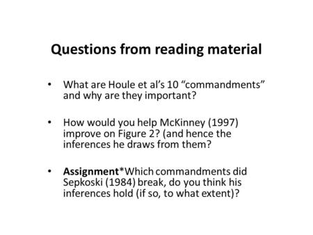 "Questions from reading material What are Houle et al's 10 ""commandments"" and why are they important? How would you help McKinney (1997) improve on Figure."