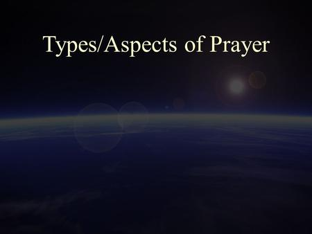 "Types/Aspects of Prayer. 2 Interjectory ""Prayer flare"" Nehemiah 6:9 ""But now, O God, strengthen my hands."" Nehemiah 13:31 ""Remember me, O my God, for."