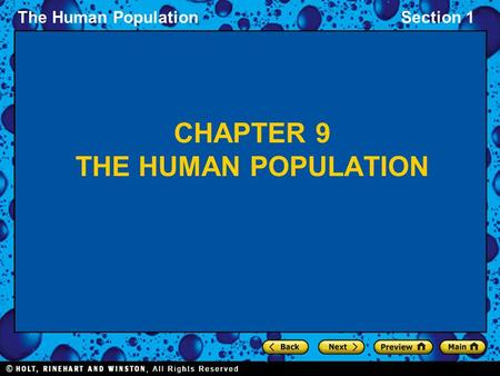 The Human PopulationSection 1 CHAPTER 9 THE HUMAN POPULATION.