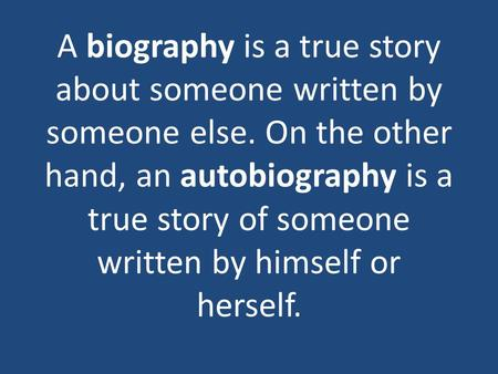 How to write a biography essay about someone else