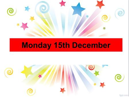 Monday 15th December. All Year Groups Non Uniform Day - FRIDAY On Friday, we will be having a fundraising non uniform day with a Christmas Theme! Dig.