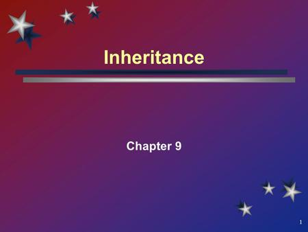 1 Inheritance Chapter 9. 2 What You Will Learn Software reusability (Recycling) Inheriting data members and functions from previously defined classes.