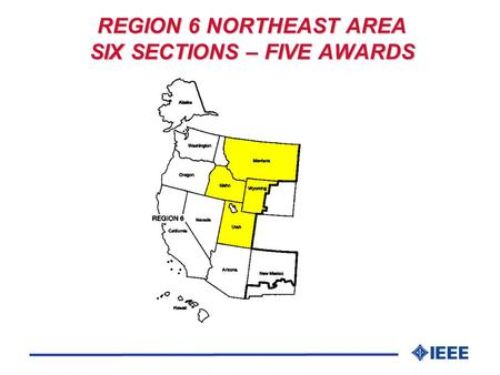 REGION 6 NORTHEAST AREA SIX SECTIONS – FIVE AWARDS.
