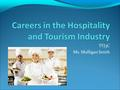 TFJ3C Ms. Mulligan Smith. What Careers Are Prominent in our Area? Dunrobin? West Ottawa? Ontario? Canada?