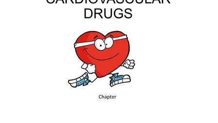 CARDIOVASCULAR DRUGS Chapter. <strong>ANTIARRHYTHMIC</strong> DRUGS.