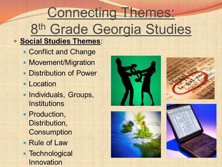 Connecting Themes: 8th Grade Georgia Studies