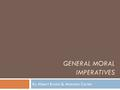 General Moral imperatives