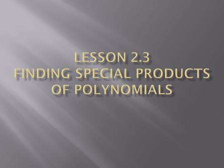 How do I use Special Product Patterns to Multiply Polynomials?