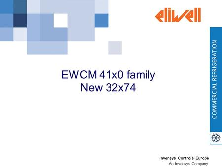 Invensys Controls Europe An Invensys Company EWCM 41x0 family New 32x74.
