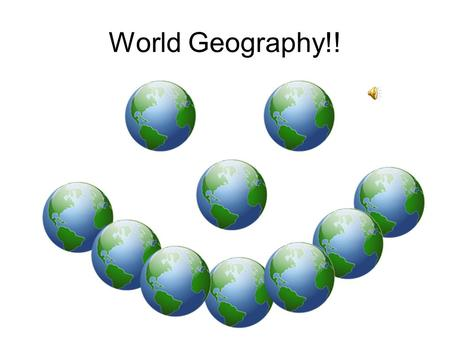 World Geography!! Your Assignment! Today, you will learn the seven continents that make up our planet. Before you begin your lesson, I want you to first.