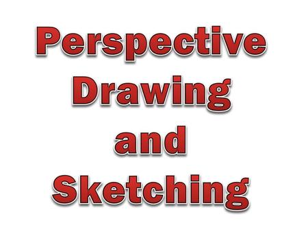 All perspective drawings start out with a horizon line (HL). The horizon line can be anywhere on your paper or even off the paper in some cases. The horizon.