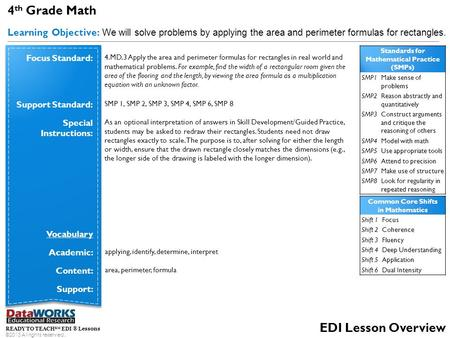 READY TO TEACH SM EDI ® Lessons ©2013 All rights reserved. EDI Lesson Overview 4 th Grade Math Learning Objective: We will solve problems by applying the.