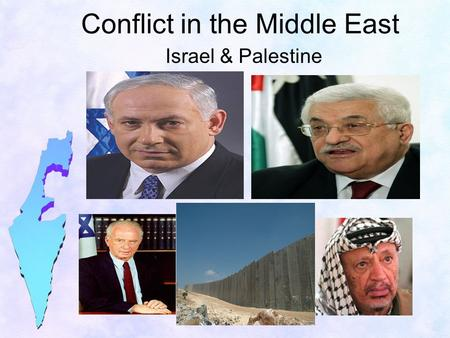 Conflict in the Middle East Israel & Palestine. History of the conflict Jews, Christians, and Muslims trace their histories to Palestine Most Jews left.