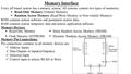 Memory Interface Every µP-based system has a memory system. All systems contain two types of memories.  Read-Only Memory (Volatile Memory)  Random Access.