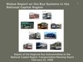 1 Status Report on the Bus Systems in the National Capital Region Report of the Regional Bus Subcommittee to the National Capital Region Transportation.