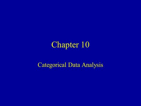 Chapter 10 Categorical Data Analysis. Inference for a Single Proportion (  ) Goal: Estimate proportion of individuals in a population with a certain.