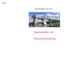 1 Experiment No.1 & 2 Orifice and free jet flow Hydraulics CE-331 Lab.