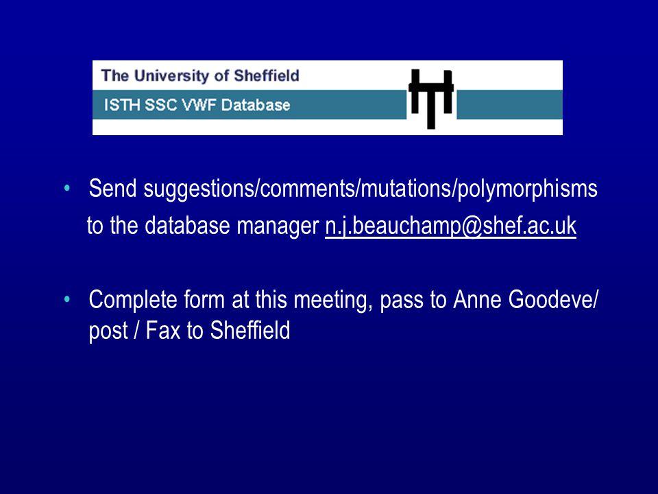 AcknowledgementsAcknowledgements Aventis David Lillicrap Ross MacLachlan Nick Beauchamp - database manager