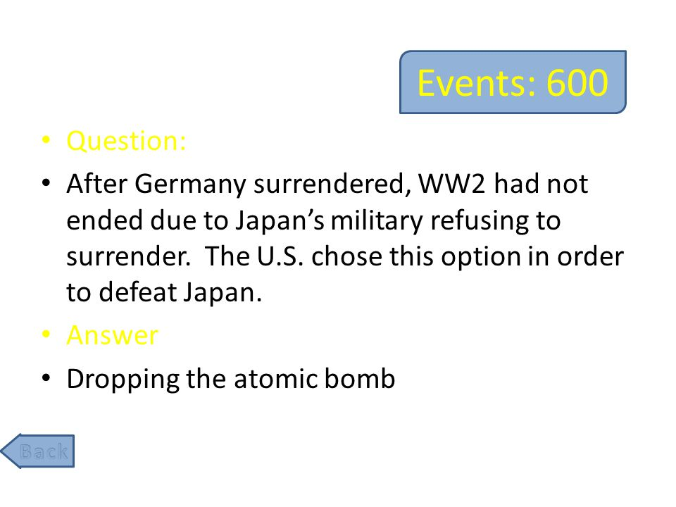 Events: 800 Question: Before Nagasaki, this Japanese city was the first ever to be destroyed by the dropping of the atomic bomb.
