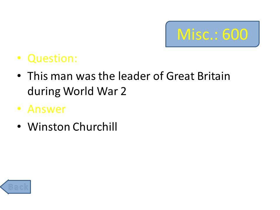 Misc.: 800 Question: He was U.S.