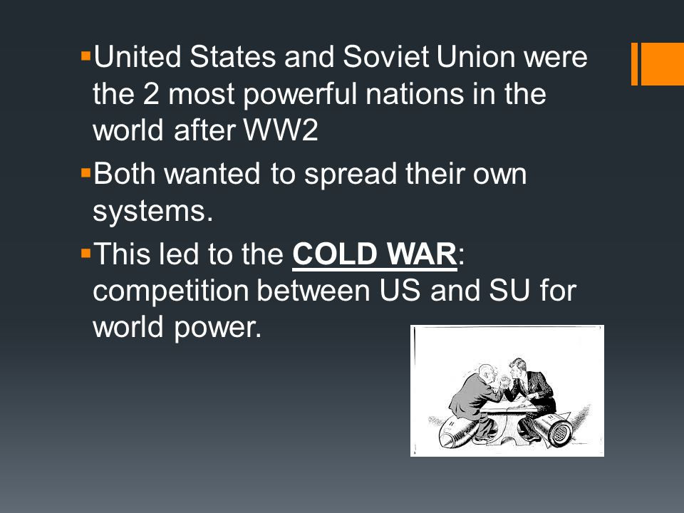 1 st problem: Greece a)Communist rebels there rose up against corrupt monarchy b)Yugoslavia (communist neighbor) helped Greece c)President Truman thought it was the Soviet Union a)Truman Doctrine: US would give economic aid to help countries fighting communism  Helped protect Greece, angered SU