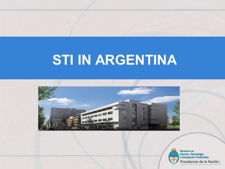 THE ARGENTINEAN ACADEMIA A long-standing tradition of scientific excellence has resulted in generations of highly qualified Human Resources