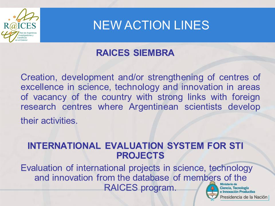 AWARD FOR INTERNATIONAL COOPERATION IN SCIENCE, TECHNOLOGY AND INNOVATION RAICES .