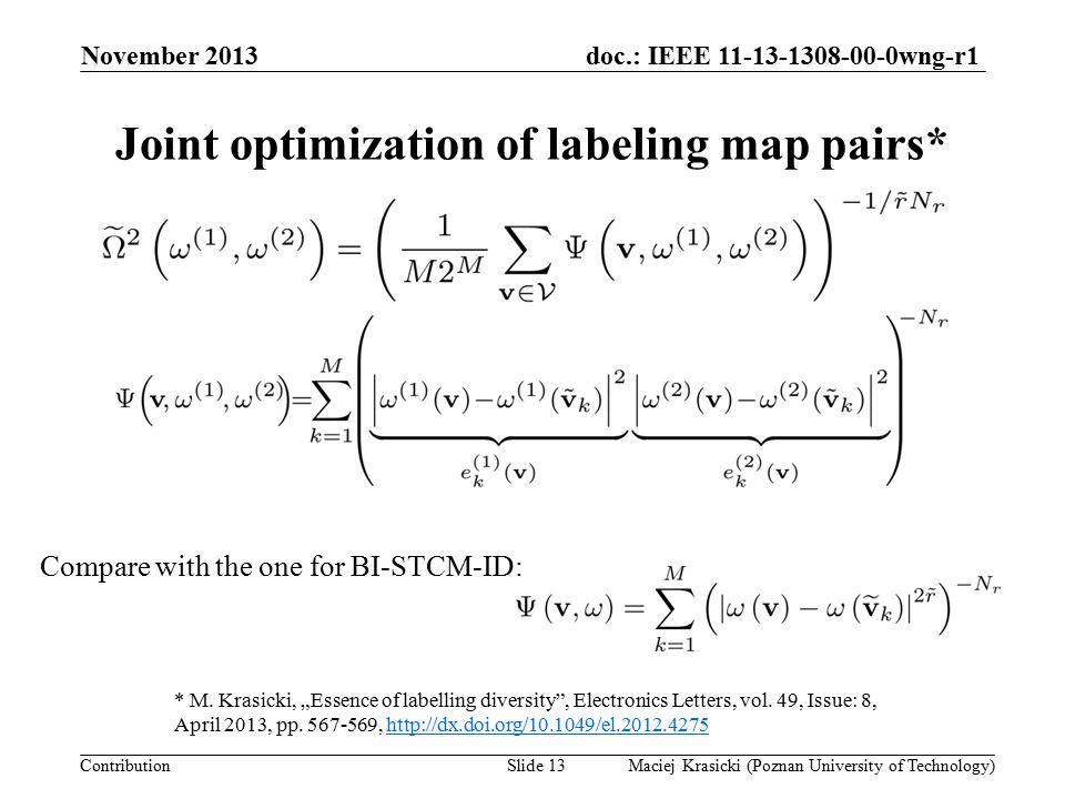 doc.: IEEE 11-13-1308-00-0wng-r1 Contribution November 2013 Maciej Krasicki (Poznan University of Technology)Slide 14