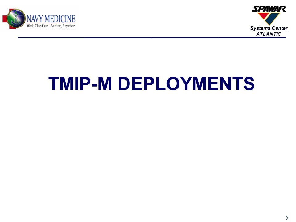 10 Systems Center ATLANTIC TMIP-M COMNAVAIRFORCE SHIPTMIP-M VERSION SAMS/MMM VERSION ISNS/CANES CVN 682.0.5.0 P1SAMS 9.0.3.1ISNS CVN 693.0.5.0MMM 1.1.0CANES CVN 702.0.5.0 P1SAMS 9.0.3.1ISNS CVN 712.0.5.0 P1SAMS 9.0.3.1ISNS CVN 722.0.5.0 P1SAMS 9.0.3.1ISNS** CVN 732.0.5.0 P1SAMS 9.0.3.1ISNS CVN 743.0.5.0MMM 1.1.0CANES CVN 752.0.5.0 P1SAMS 9.0.3.1ISNS CVN 763.0.5.0MMM 1.1.0CANES CVN 772.0.5.0 P1SAMS 9.0.3.1ISNS