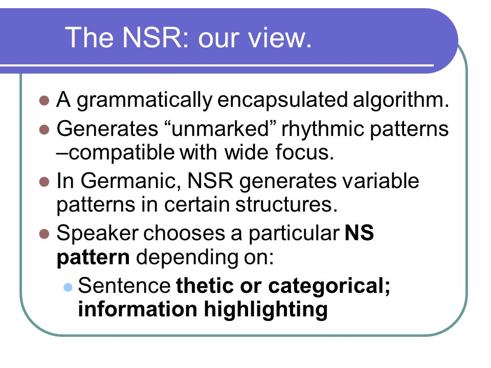 Cross-linguistic differences: Prosody of function words categories Prosodic nature of function words at the heart of the Romance/Germanic NSR parameter.