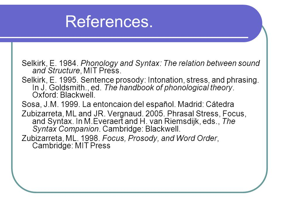 Acknowledgements NSF Grant BCS-0444088 (2005-2009).