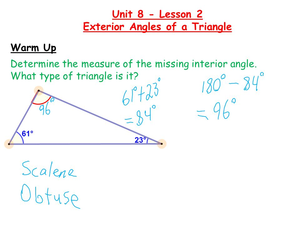 Warm Up Determine the measure of the missing interior angle.