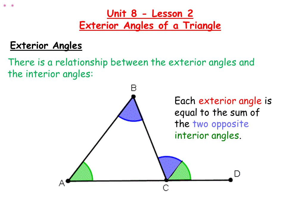 Determine the measure of the unknown angle: Unit 8 - Lesson 2 Exterior Angles of a Triangle