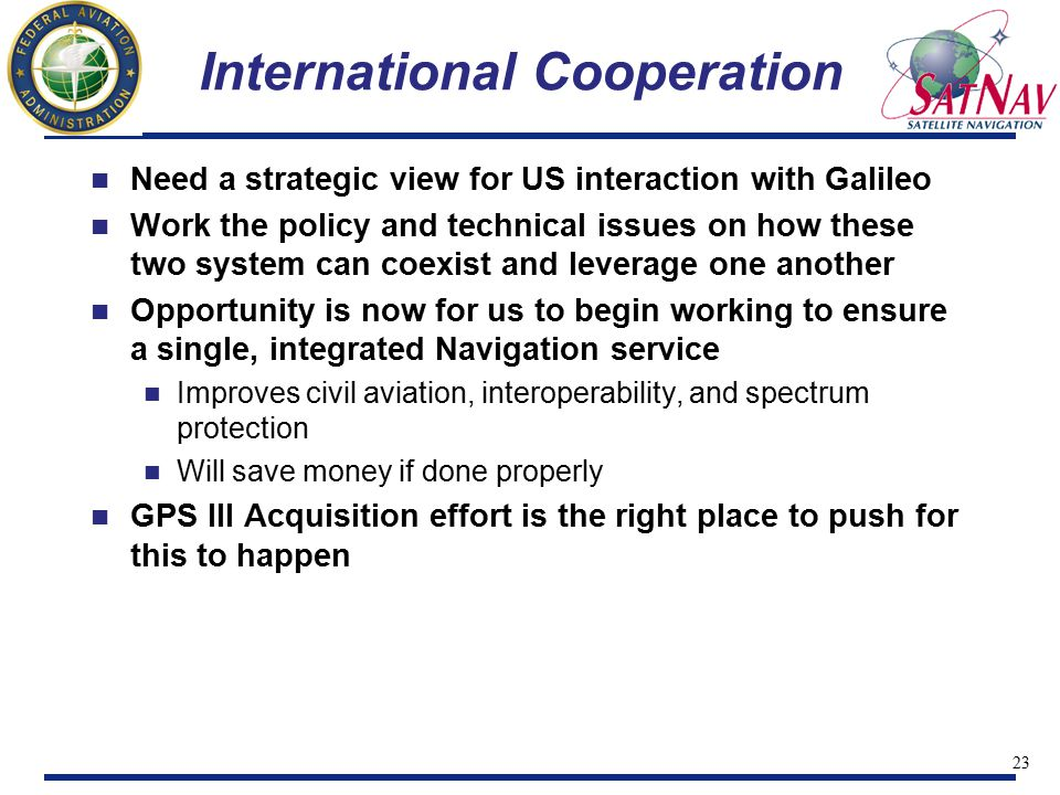 24 Summary GPS Modernization activities well underway GPS Modernization offers superb opportunity to satisfy both military requirements and civil needs GPS III exploring complementary DoD/civil augmentation opportunities Working through challenges GPS III Architecture – Working hard toward a robust, supportable, flexible, international capability for the next 30 years