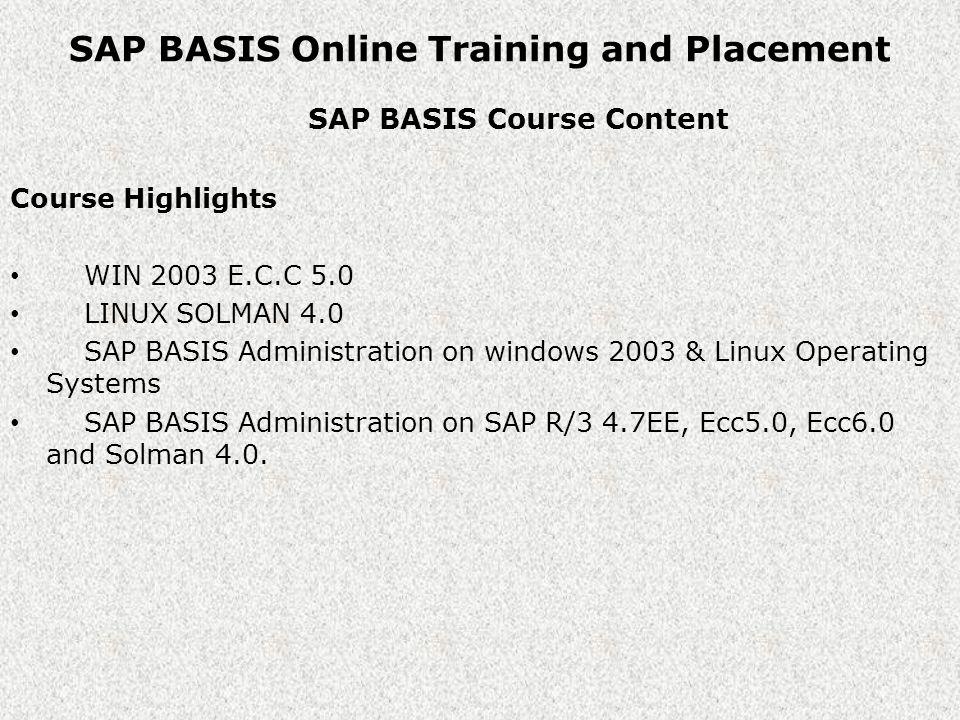 Contact Us Online Training in SAP Visit: http://www.onlinetraininginsap.comhttp://www.onlinetraininginsap.com Call Us: US: 001-713-900-7669, 001-630-974-1794 India: 091-779-985-5779 E-mail: info@onlinetraininginsap.com
