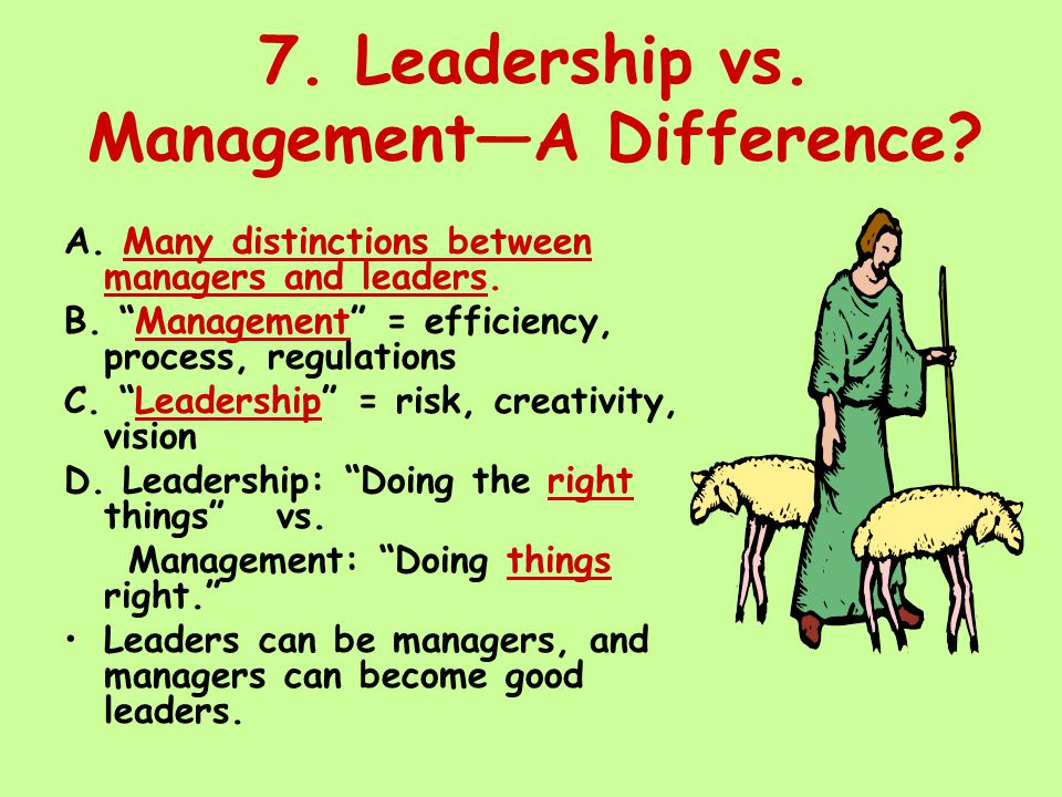 8.Are leaders born or made. A.
