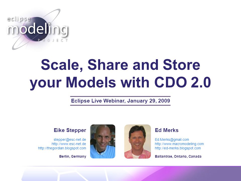 Agenda Scale, Share and Store your Models with CDO 2.0 © 2009 by Eike Stepper, Berlin, Germany.