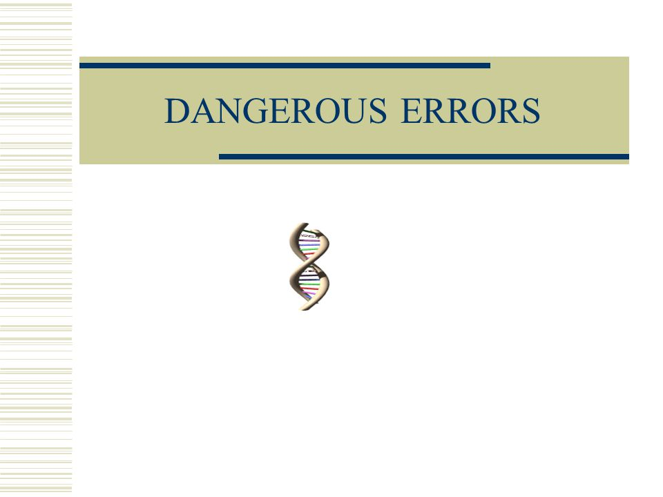 Deepthi Bollu43 Danger of Errors possible  Assuming that the operations used by Adleman model are perfect is not true.